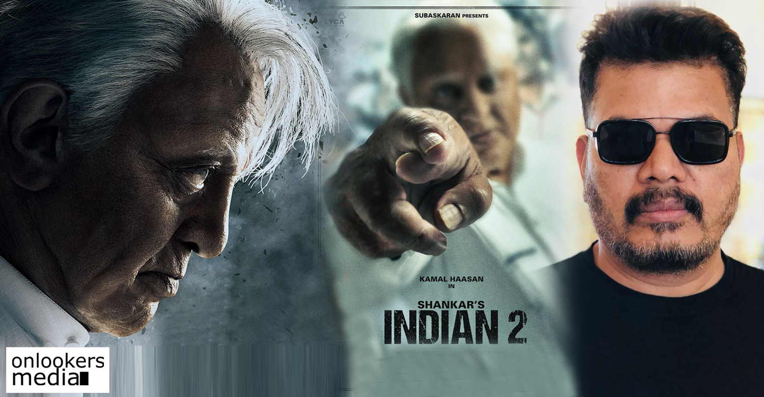 Indian 2,director shankar,kamal haasan,ulaganayakan,indian 2 latest updates,indian movie sequel,latest kollywood film news,latest tamil film news,latest south indian film news,shankar kamal haasan indian 2,director shankar about indian 2,indian film maker shankar,actor kamal haasan,peter hein