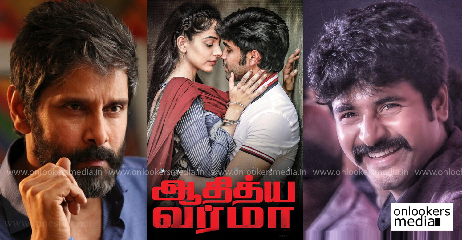 Adithya Varma,sivakarthikeyan,tamil actor sivakarthikeyan,actor sivakarthikeyan,dhruv vikram,chiyaan vikram,arjun reddy tamil remake,sivakarthikeyan's latest news,dhruv vikram's adithya varma,chiyaan vikram's latest news,latest tamil film news,latest kollywood film news,new tamil cinema news