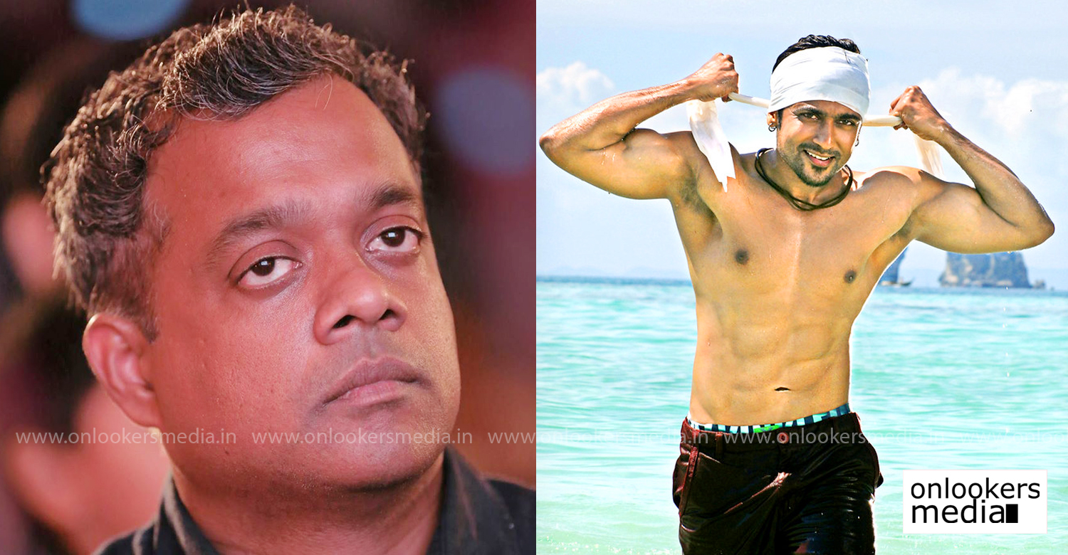 Gautham Menon,suriya,Gautham Menon upcoming film,Gautham Menon next film,Gautham Menon new movie,Gautham Menon Suriya New movie,actor suriya's latest news,Gautham Menon Suriya Latest News,kollywood film news,tamil cinema,south indian film news