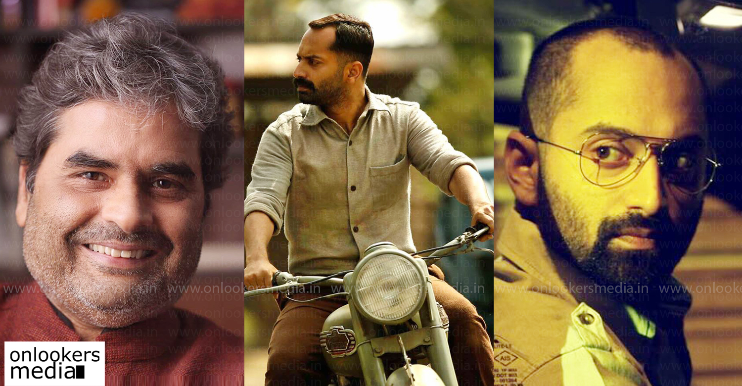 Vishal Bhardwaj,fahadh faasil,fahadh faasil latest news,fahadh faasil's film news,Vishal Bhardwaj Fahadh Faasil,Fahadh faasil bollywood film,indian filmmaker Vishal Bhardwaj latest news,malayalam cinema news,mollywood cinema